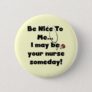 Badge Soyez Nice les T-shirts et les cadeaux