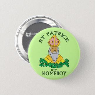 Badge St Patrick est mon Homeboy