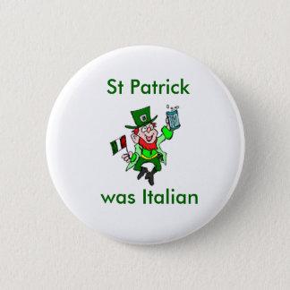Badge St Patrick était italien