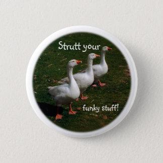 Badge Strutt votre substance géniale !