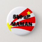 Badge super maman