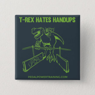 Badge T-rex déteste des boutons