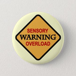 Badge T-shirts et cadeaux sensoriels d'avertissement de