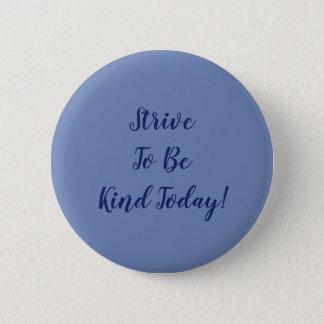 Badge Tâchez d'être aimable