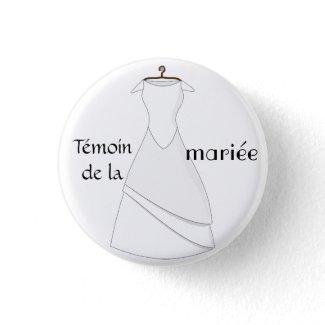 Badge témoin de la mariée button
