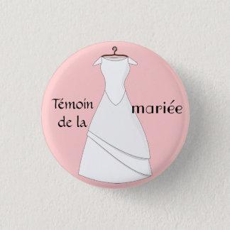 Badge témoin de la mariée rose