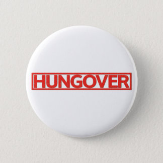 Badge Timbre Hungover