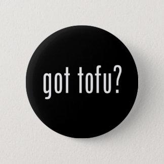 Badge Tofu obtenu ? Protéine végétarienne végétalienne !