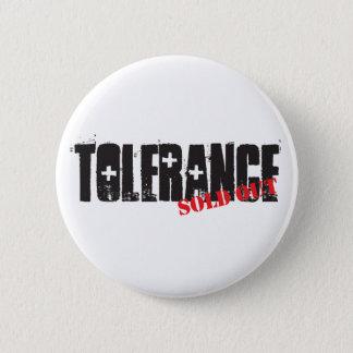 Badge Tolérance vendue