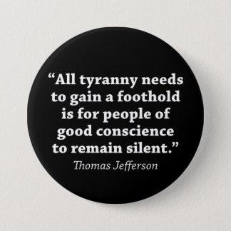Badge Toute la tyrannie doit gagner un équilibre est