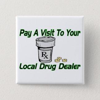 Badge Trafiquant de drogue local