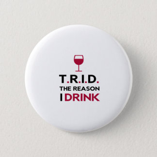 Badge TRID la raison que je bois pour l'hypothèque et
