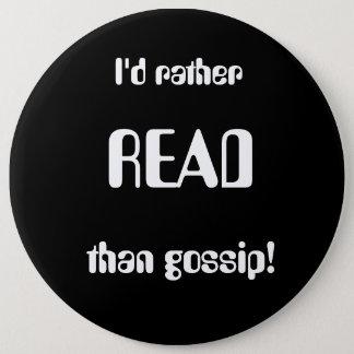 Badge un slogan qui parle aux rats de bibliothèque
