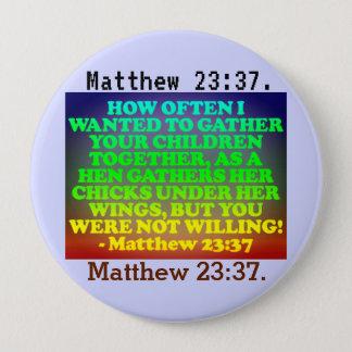 Badge Vers de bible de 23h37 de Matthew.