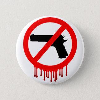 Badge veuillez ne pas utiliser les armes à feu
