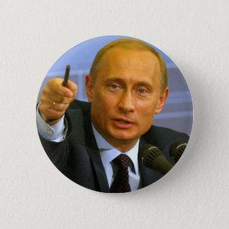Badge Vladimir Poutine veut donner à cet homme un