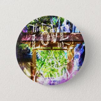 Badge Voie d'arc-en-ciel à celle qui nous aiment