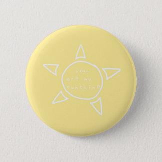 """Badge """"Vous êtes bouton de mon soleil"""""""