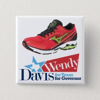 Badge Wendy Davis pour le gouverneur