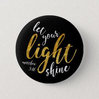 Badges 5h16 de Matthew - brillez votre lumière