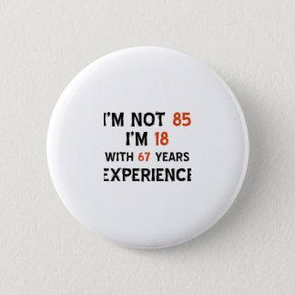 Badges 85th conceptions d'anniversaire