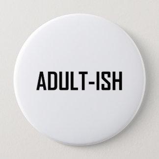Badges Adultish drôle
