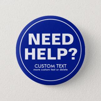 Badges Aide faite sur commande du besoin ? Bleu