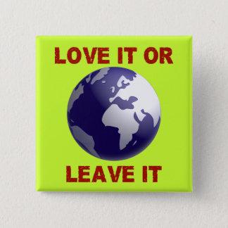 Badges Aimez-le ou laissez-le