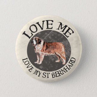Badges Aimez-moi, aimez mon St Bernard