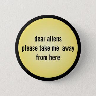 Badges Aliens drôles Meme de bouton