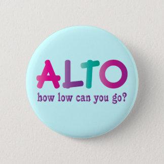Badges Alto coloré comment le bas peut vous aller cadeau