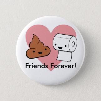 Badges amis pour toujours, amis pour toujours !