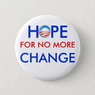 Badges Anti-Obama/ESPOIR POUR PAS PLUS de CHANGEMENT