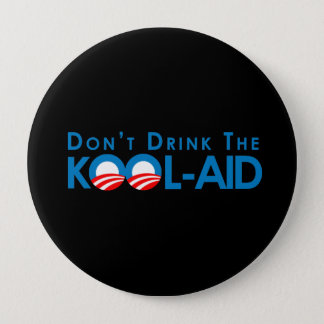 Badges Anti-Obama - ne buvez pas la kool-aide