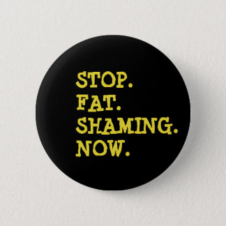 Badges Arrêtez gros mortifiant se boutonnent maintenant