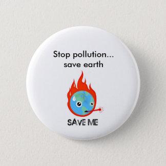 Badges Arrêtez la terre d'économies de pollution…