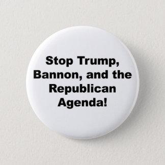 Badges Arrêtez l'atout, le Bannon et l'ordre du jour