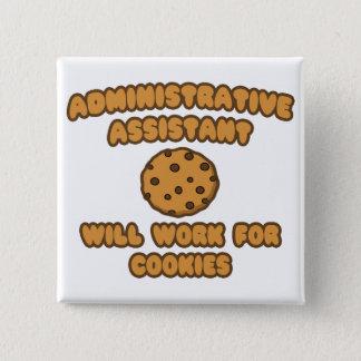 Badges Assistant administratif. Travaillera pour des
