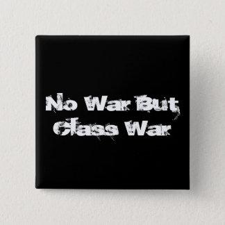 """Badges """"Aucun bouton de guerre mais de guerre de classe"""""""