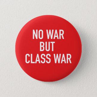 Badges Aucun bouton de guerre mais de guerre de classe