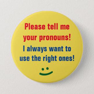"""Badges Audacieux """"dites-svp moi vos pronoms !"""" Bouton"""
