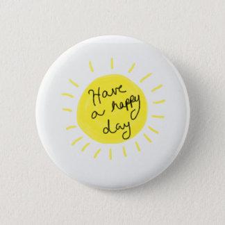 Badges ayez un jour heureux
