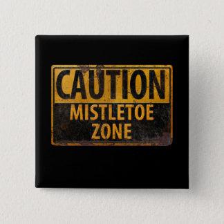 Badges Baiser de Noël de danger de zone de gui de