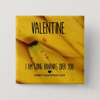 Badges Bananes allantes au-dessus de vous Saint-Valentin