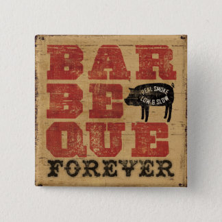 Badges Barbecue pour toujours