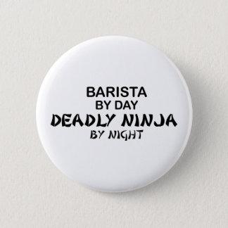 Badges Barman Ninja mortel
