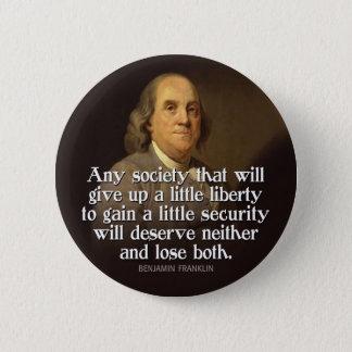 Badges Ben Franklin : Toute société qui abandonnera…