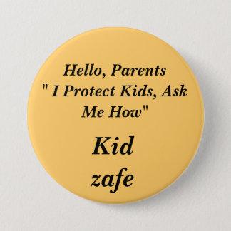 "Badges Bonjour, des parents"" je protège des enfants, me"