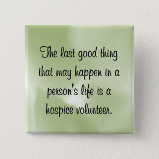 Badges Bons travaux du volontaire d'hospice