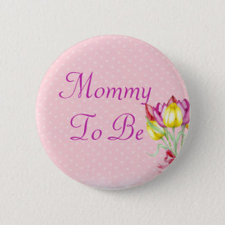 Badges Bouquet floral rose SON une maman de FILLE à être